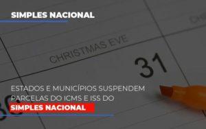 Suspensao De Parcelas Do Icms E Iss Do Simples Nacional Contabilidade - Contabilidade em Itaperuçu- Ribas Contabilidade