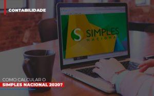 Como Calcular O Simples Nacional 2020 - Contabilidade em Itaperuçu- Ribas Contabilidade