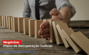 Negocios Plano De Recuperacao Judicial Contabilidade - Contabilidade em Itaperuçu- Ribas Contabilidade