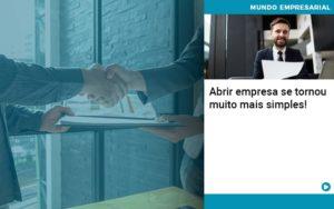 Abrir Empresa Se Tornou Muito Mais Simples - Contabilidade em Itaperuçu- Ribas Contabilidade