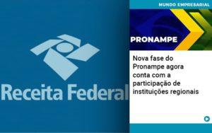 Nova Fase Do Pronampe Agora Conta Com A Participacao De Instituicoes Regionais - Contabilidade em Itaperuçu- Ribas Contabilidade