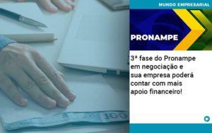 3 Fase Do Pronampe Em Negociacao E Sua Empresa Podera Contar Com Mais Apoio Financeiro - Contabilidade em Itaperuçu- Ribas Contabilidade