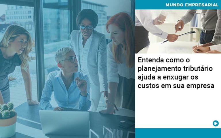 Planejamento Tributario Porque A Maioria Das Empresas Paga Impostos Excessivos Abrir Empresa Simples - Contabilidade em Itaperuçu- Ribas Contabilidade